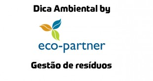 Dica Ambiental Eco-Partner: Gestão de resíduos