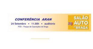Conferência ARAN no Salão Auto de Braga (programa)