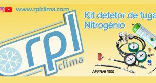 RPL Clima apresenta novo Kit Detetor de Fugas para A/C a nitrogénio