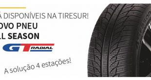 Tiresur disponibiliza novo pneu All Season da GT Radial